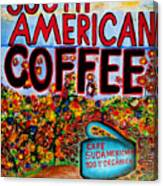 South American Coffee Canvas Print