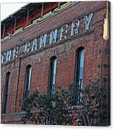 The Cannery Canvas Print