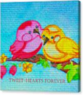 Tweet-hearts Forever Canvas Print
