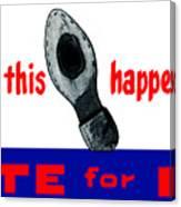1952 Don't Let This Happen - Vote Ike Canvas Print