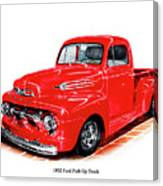 1952 Ford Pick Up Truck Canvas Print