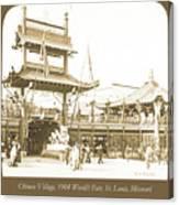 1904 Worlds Fair, Chinese Village Canvas Print