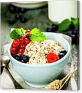 Breakfast With Oats And Berries Canvas Print