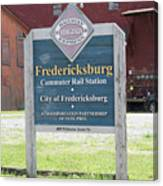 Fredericksburg Rail Station Canvas Print