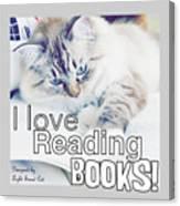 I Love Reading Books Canvas Print