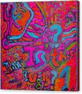 Ugly? Canvas Print