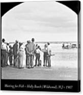 Waiting For Fish Holly Beach Now Wildwood New Jersey 1907 Canvas Print