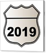 2019 Highway Sign Canvas Print
