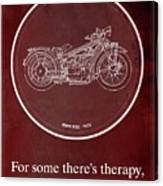 Bmw R32 1923 - For Some There's Therapy, For The Rest Of Us There's Motorcycles Canvas Print
