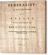 The Federalist, 1788 Canvas Print