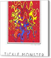 Tickle Monster Canvas Print