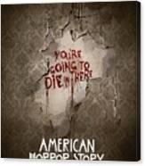 American Horror Story 2011 Canvas Print