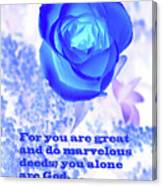 A Blue Rose Ps. 86 V 10 Canvas Print