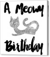 A Meowy Birthday For Cat Lovers Canvas Print
