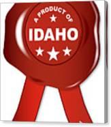 A Product Of Idaho Canvas Print