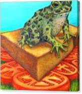 A Toad On Texas Toast Over Tomatoes Canvas Print