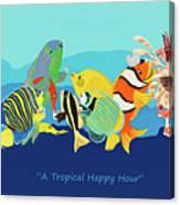 A Tropical Happy Hour Canvas Print