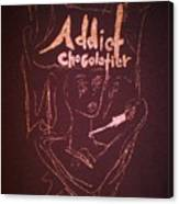 Addict Chocolatier Canvas Print