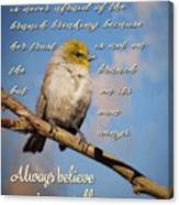 Always Believe In Yourself Canvas Print