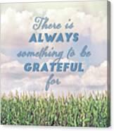 Always Grateful Canvas Print
