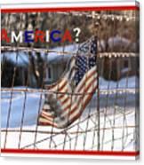 America Where Are We Canvas Print