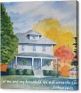 As For Me And My Household We Will Serve The Lord Canvas Print