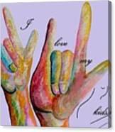 Asl I Love My Kids Canvas Print