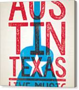 Austin Poster - Texas - Live Music Canvas Print