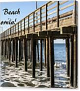 Avila Pier Avila Beach California Canvas Print