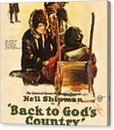 Back To God's Country 1919 Canvas Print