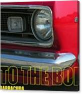 Bad To The Bone Canvas Print