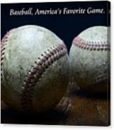 Baseball Americas Favorite Game Canvas Print
