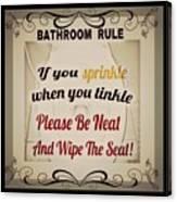 Bathroom Rule Canvas Print