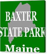 Baxter State Park Pride Canvas Print