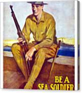 Be A Sea Soldier - Us Marine Canvas Print
