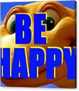 Be Happy Dino Canvas Print