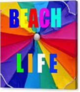 Beach Life Smart Phone Work A Canvas Print