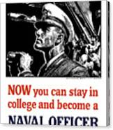 Become A Naval Officer Canvas Print