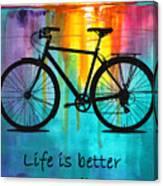 Better On A Bike Canvas Print