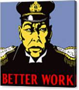 Better Work To Win - Ww2 Canvas Print