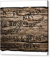 Big Whiskey Fire Arm Sign Canvas Print