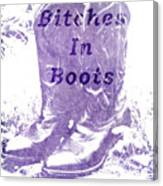 Bitches In Boots Canvas Print