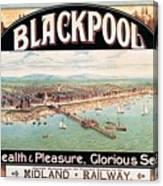 Blackpool, England - Retro Travel Advertising Poster - Seaside Resort - Vintage Poster Canvas Print