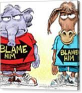 Blame Him Canvas Print