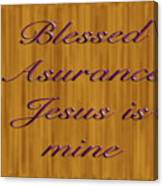 Blessed Asurance Canvas Print