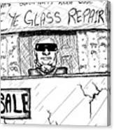 Blind Eye Glass Repair Canvas Print