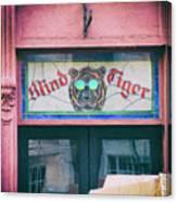 Blind Tiger Canvas Print