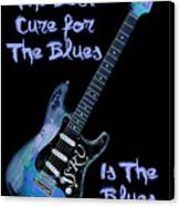 Blues Is The Cure Canvas Print