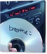 Breathe Mix Cd Canvas Print