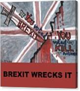 Brexit Wrecks It Square Canvas Print